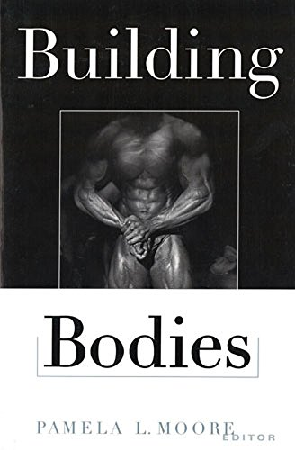 9780813524382: Building Bodies (Perspectives on the Sixties)
