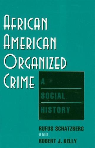 9780813524450: African American Organized Crime: A Social History