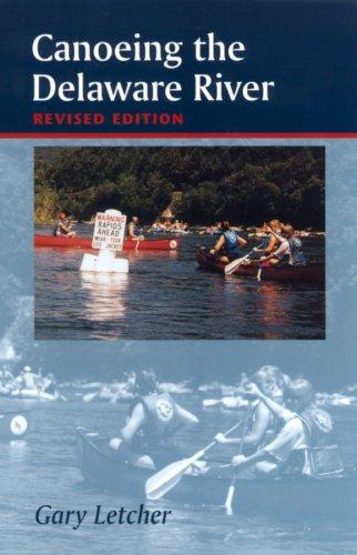 9780813524504: Canoeing the Delaware River