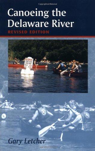 9780813524511: Canoeing the Delaware River