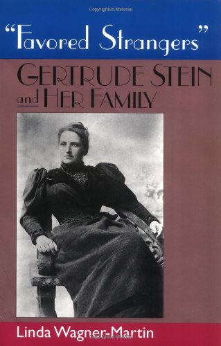 9780813524740: Favored Strangers: Gertrude Stein and Her Family