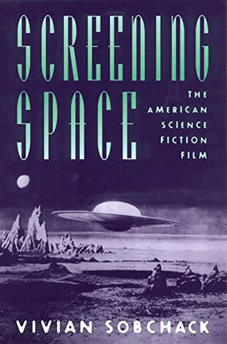9780813524924: Screening Space: The American Science Fiction Film