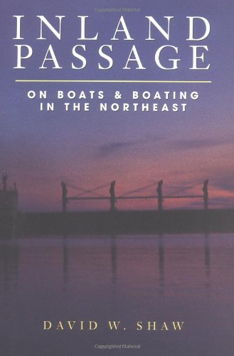9780813525419: Inland Passage: On Boats and Boating in the Northeast