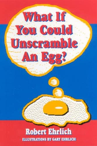 9780813525488: What If You Could Unscramble an Egg?