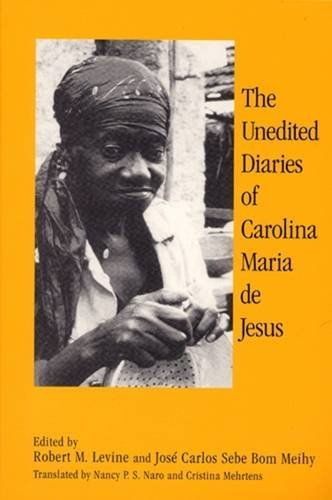 9780813525693: The Unedited Diaries of Carolina Maria De Jesus