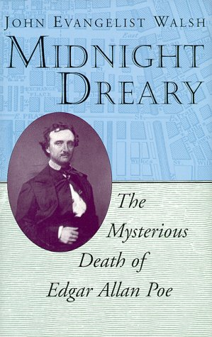 9780813526058: Midnight Dreary: The Mysterious Death of Edgar Allan Poe