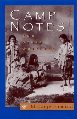 Camp Notes and Other Writings: Mitsuye Yamada