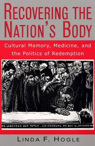 9780813526447: Recovering the Nation's Body: Cultural Memory, Medicine, and the Politics of Redemption