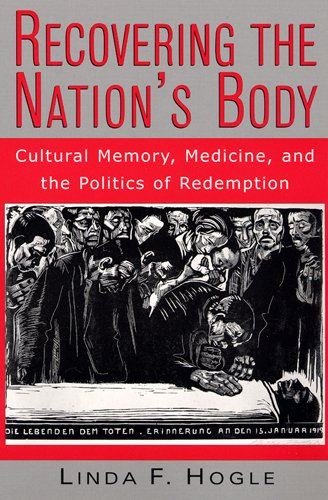 9780813526454: Recovering the Nation's Body: Cultural Memory, Medicine, and the Politics of Redemption