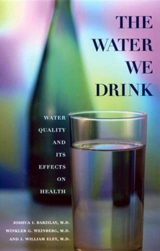 9780813526720: The Water We Drink: Water Quality and Its Effects on Health