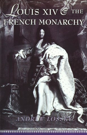 9780813526874: Louis XIV and the French Monarchy