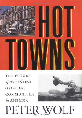 9780813526966: Hot Towns : The Future of the Fastest Growing Communities in America
