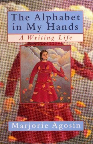 9780813527048: The Alphabet in My Hands: A Writing Life
