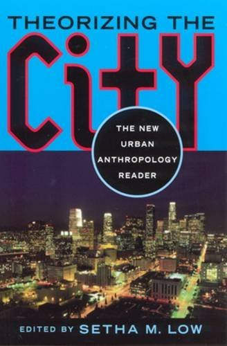 9780813527192: Theorizing the City: The New Urban Anthropology Reader
