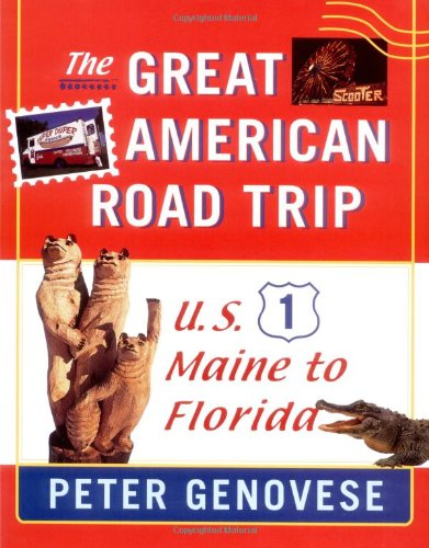9780813527413: Great American Road Trip: U.S. 1, Maine to Florida