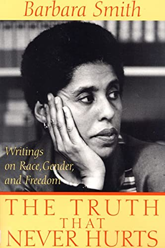Truth That Never Hurts, The: Writings on Race, Gender, and Freedom