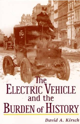 9780813528083: The Electric Car and the Burden of History