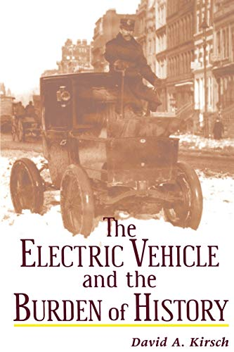 9780813528090: The Electric Vehicle and the Burden of History