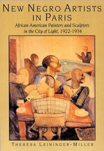 9780813528106: New Negro Artists in Paris: African American Painters and Sculptors in the City of Light, 1922-1934