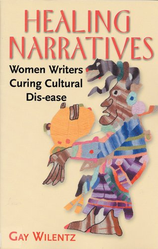 9780813528663: Healing Narratives: Women Writers Curing Cultural Dis-ease