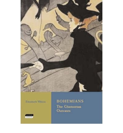 9780813528953: Bohemians: The Glamorous Outcasts