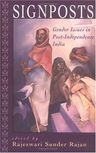 9780813529127: Signposts: Gender Issues in Post-Independence India