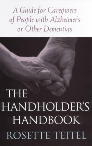 9780813529394: The Handholder's Handbook: A Guide for Caregivers of People with Alzheimer's or Other Dementias