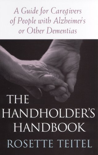 9780813529400: The Handholder's Handbook: A Guide for Caregivers of People with Alzheimer's or Other Dementias