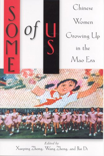 9780813529691: Some of Us: Chinese Women Growing Up in the Mao Era