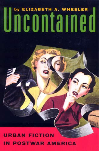 9780813529738: Uncontained: Urban Fiction in Postwar America