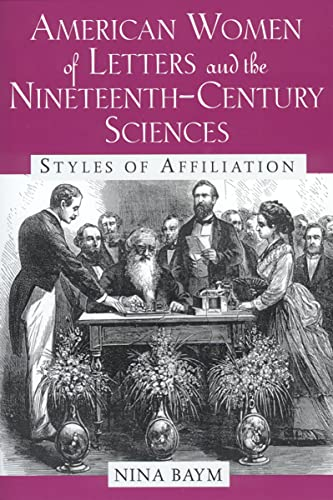 9780813529851: American Women of Letters and the Nineteenth-Century Sciences: Styles of Affiliation