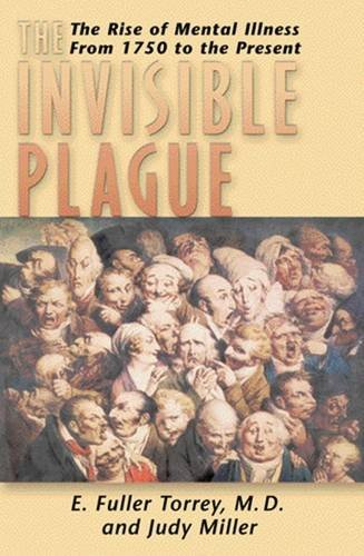 9780813530031: Invisible Plague: The Rise of Mental Illness from 1750 to the Present