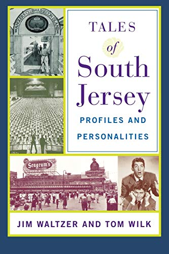 9780813530079: Tales of South Jersey: Profiles and Personalities