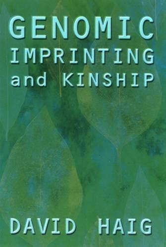 9780813530260: Genomic Imprinting and Kinship (The Rutgers Series in Human Evolution, edited by Robert Trivers, Lee Cronk, Helen Fisher, and Lionel Tiger)
