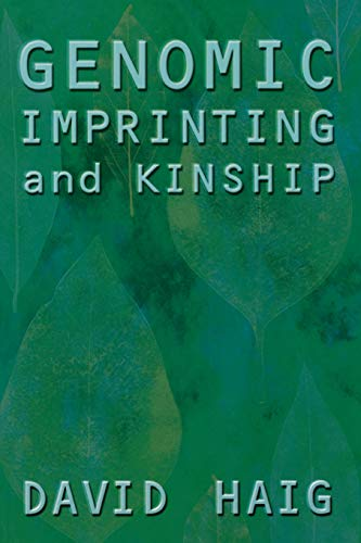 9780813530277: Genomic Imprinting and Kinship (The Rutgers Series in Human Evolution, edited by Robert Trivers, Lee Cronk, Helen Fisher, and Lionel Tiger)