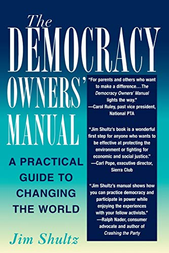 9780813530383: The Democracy Owners' Manual: A Practical Guide to Changing the World