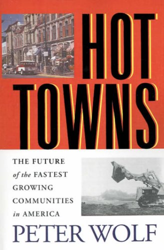 9780813530437: Hot Towns: The Future of the Fastest Growing Communities in America