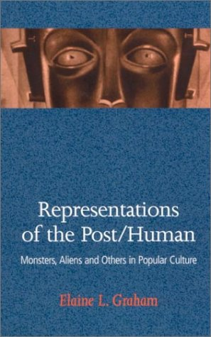 9780813530581: Representations of the Post Human: Monsters, Aliens, and Others in Popular Culture