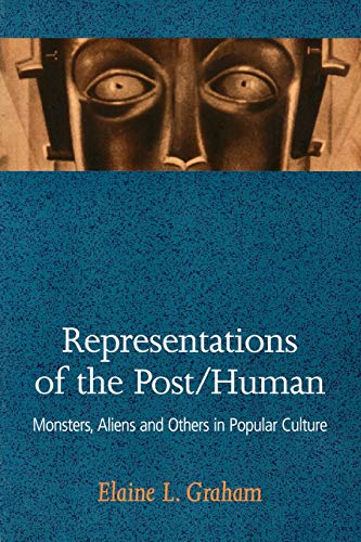 9780813530598: Representations of the Post/Human: Monsters, Aliens and Others in Popular Culture