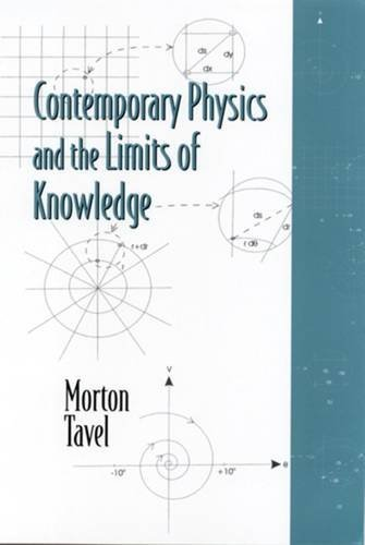 9780813530765: Contemporary Physics and the Limits of Knowledge