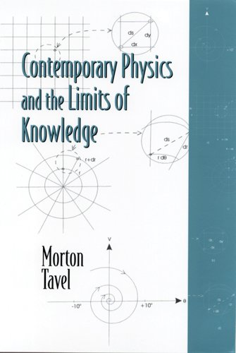 9780813530772: Contemporary Physics and the Limits of Knowledge