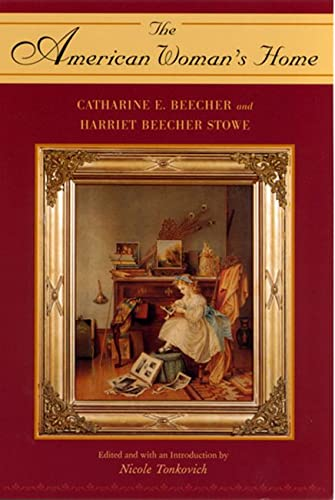 9780813530796: The American Woman's Home by Catharine E. Beecher and Harriet Beecher Stowe