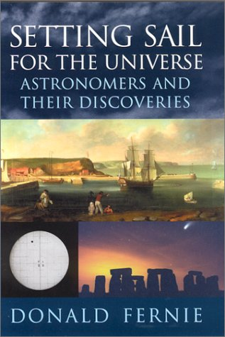 9780813530888: Setting Sail for the Universe: Astronomers and their Discoveries
