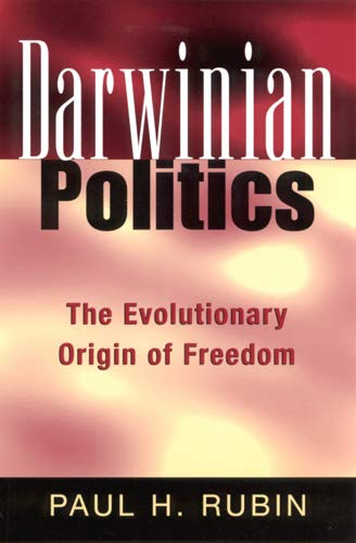 9780813530956: Darwinian Politics: The Evolutionary Origin of Freedom (Rutgers Series on Human Evolution)