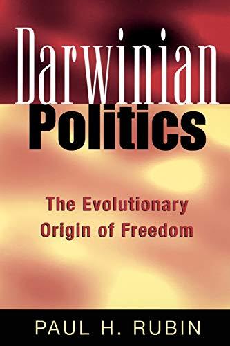 9780813530963: Darwinian Politics: The Evolutionary Origin of Freedom