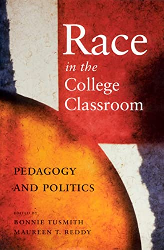 9780813531090: Race in the College Classroom