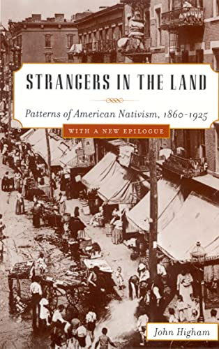 9780813531236: Strangers in the Land: Patterns of American Nativism, 1860-1925