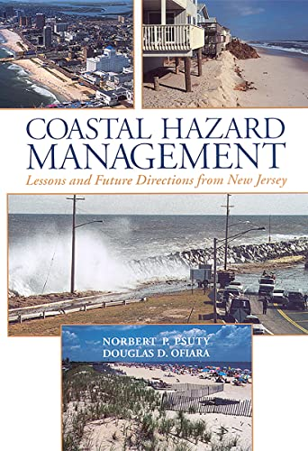 9780813531502: Coastal Hazard Management: Lessons and Future Directions from New Jersey