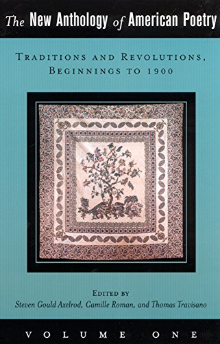 9780813531625: The New Anthology of American Poetry: Volume I: Traditions and Revolutions, Beginnings to 1900