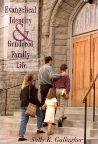 9780813531786: Evangelical Identity and Gendered Family Life
